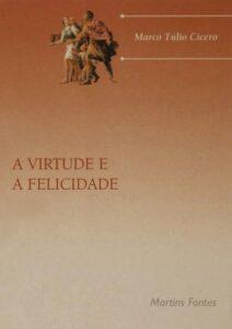Livro - A virtude e a felicidade (Cicero)